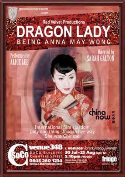 Dragon Lady: Being Anna May Wong